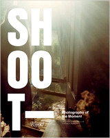 Shoot - Photography of the Moment By Ken Miller